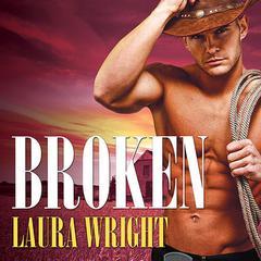 Broken Audiobook, by Laura Wright