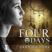 Four Days, by Dannika Dark