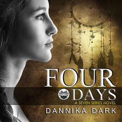Four Days Audiobook, by Dannika Dark