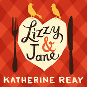 Lizzy & Jane Audiobook, by Katherine Reay