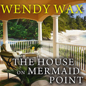 The House on Mermaid Point Audiobook, by Wendy Wax
