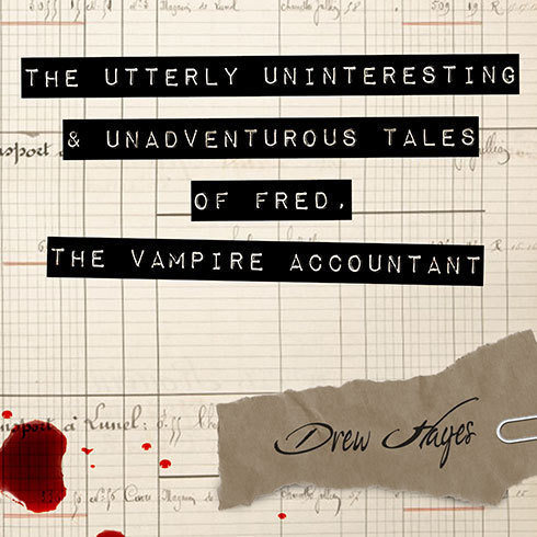 Printable The Utterly Uninteresting and Unadventurous Tales of Fred, the Vampire Accountant Audiobook Cover Art