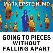 Going to Pieces without Falling Apart Audiobook, by Mark Epstein