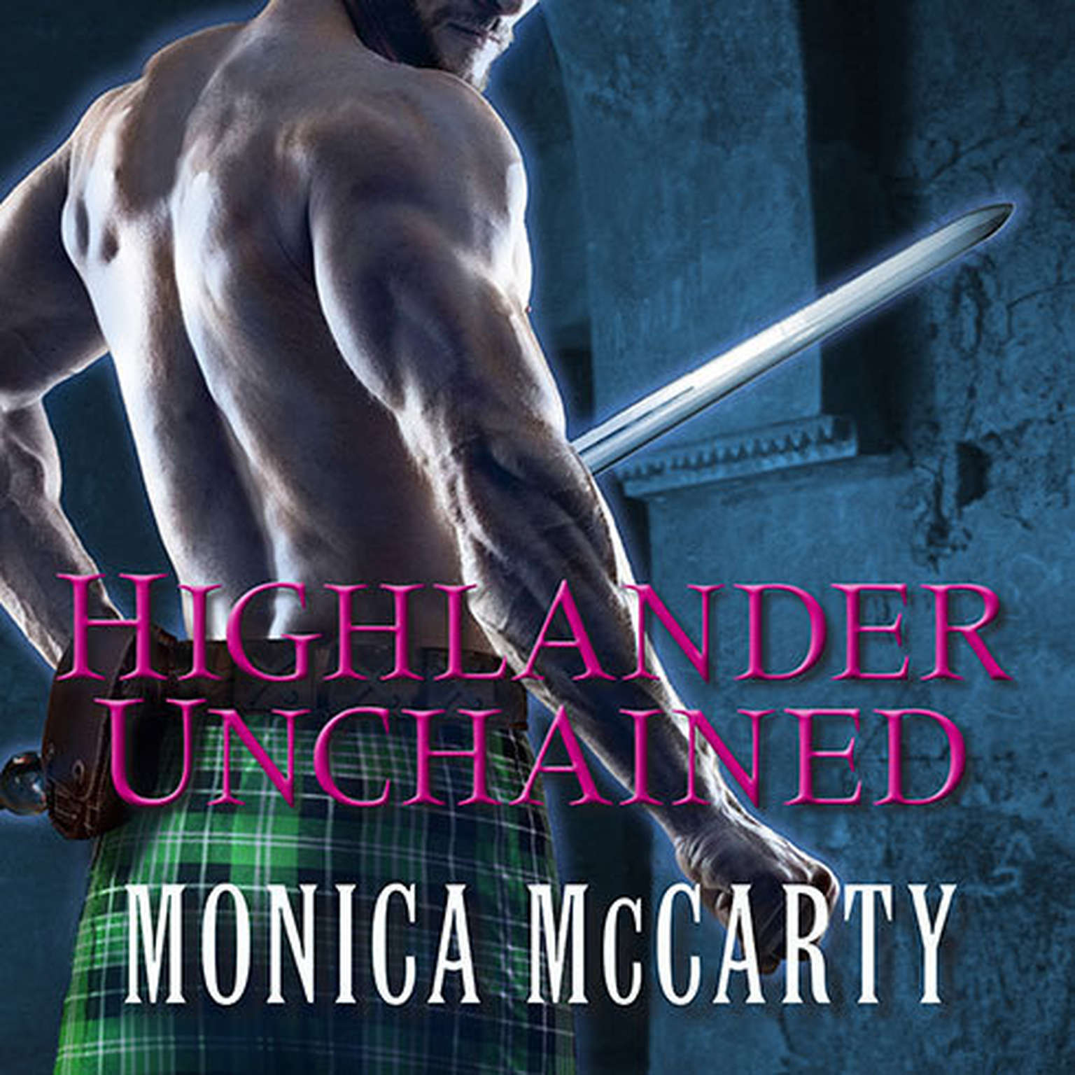 Printable Highlander Unchained: A Novel Audiobook Cover Art