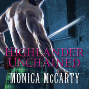 Highlander Unchained: A Novel, by Monica McCarty