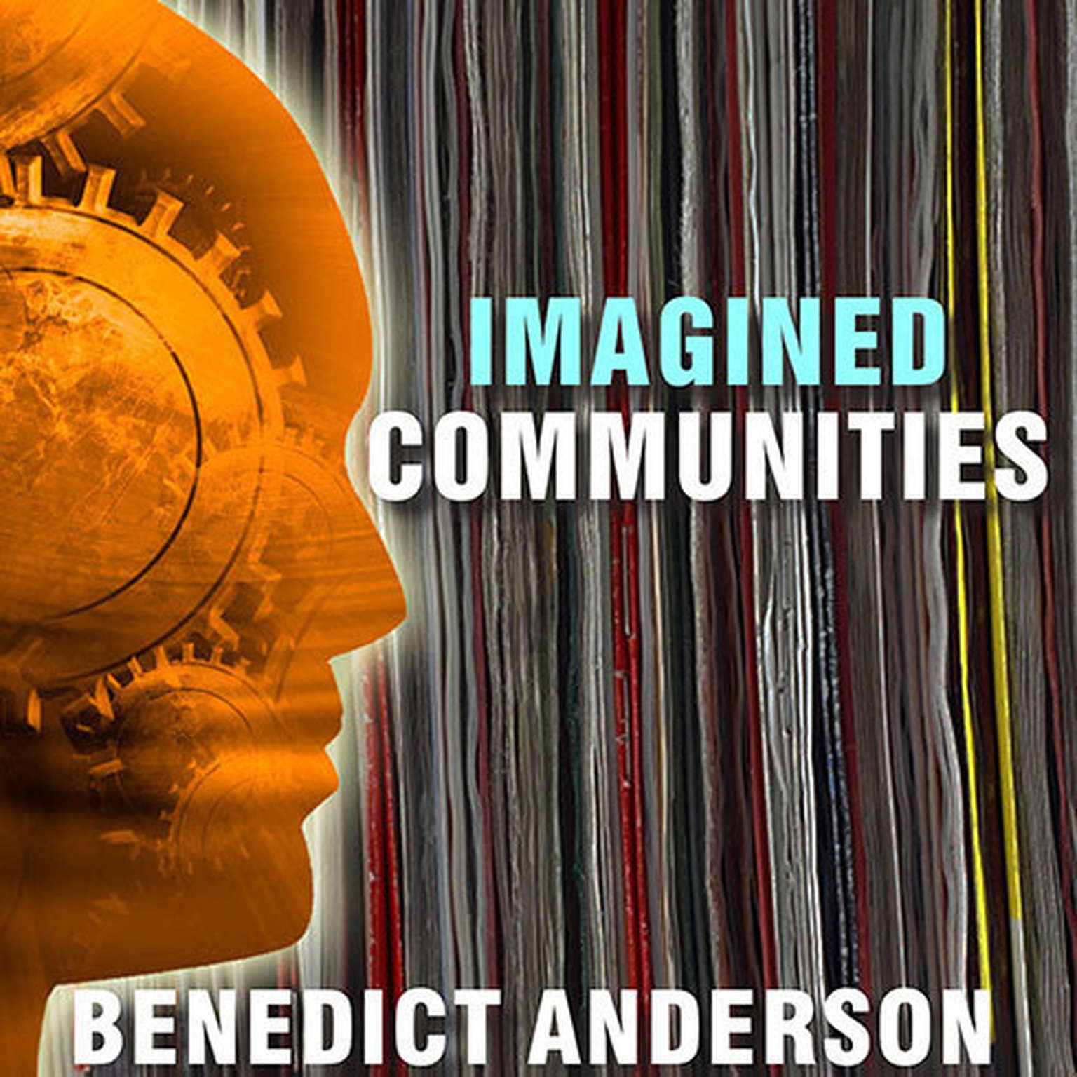 Printable Imagined Communities: Reflections on the Origin and Spread of Nationalism Audiobook Cover Art