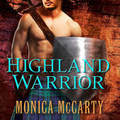 Highland Warrior: A Novel, by Monica McCarty