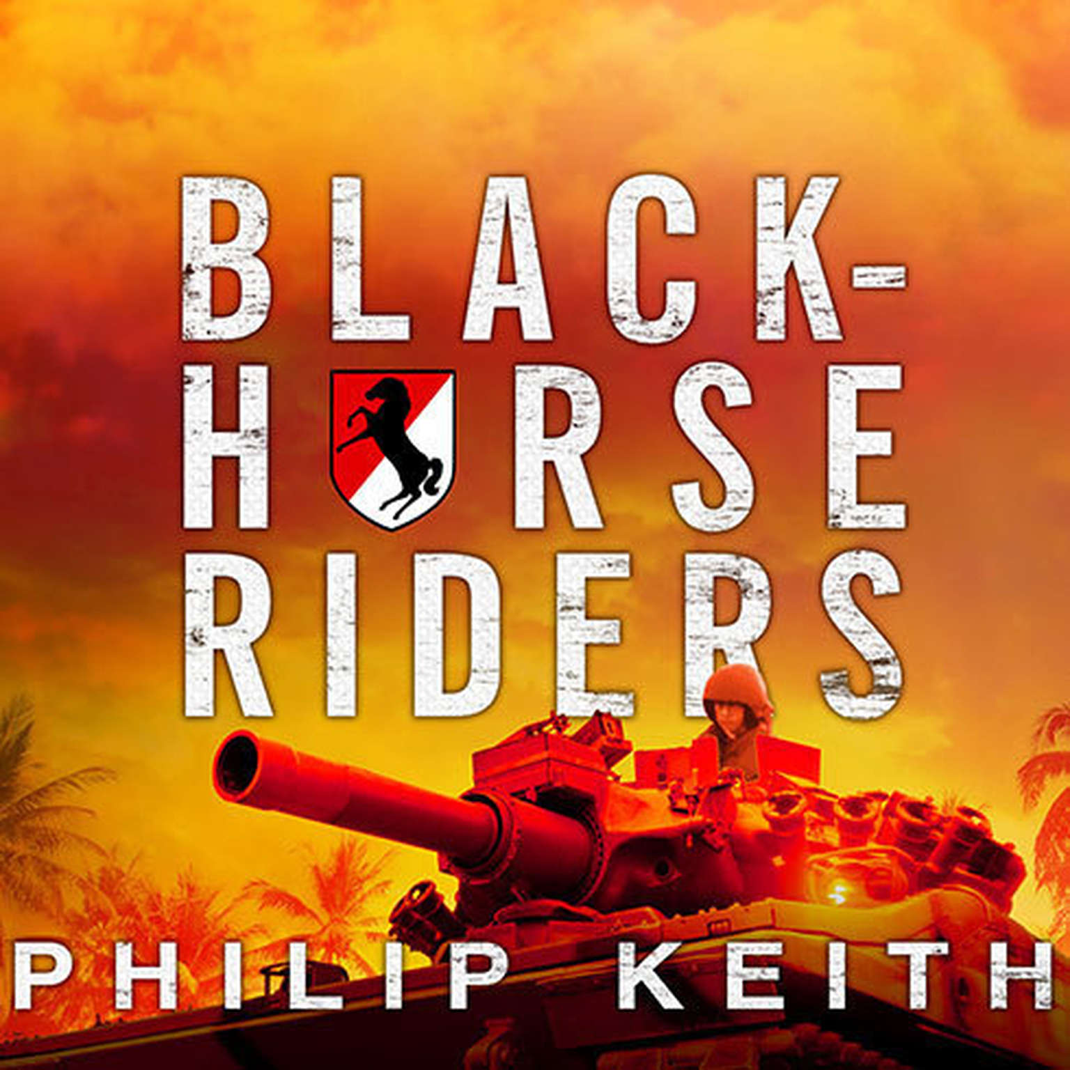 Printable Blackhorse Riders: A Desperate Last Stand, an Extraordinary Rescue Mission, and the Vietnam Battle America Forgot Audiobook Cover Art