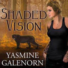 Shaded Vision Audiobook, by Yasmine Galenorn