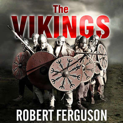 The Vikings:  A History Audiobook, by Robert Ferguson