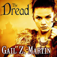 The Dread Audiobook, by Gail Z. Martin
