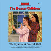 The Mystery at Peacock Hall Audiobook, by Gertrude Chandler Warner, Gertrude Chandler Warner