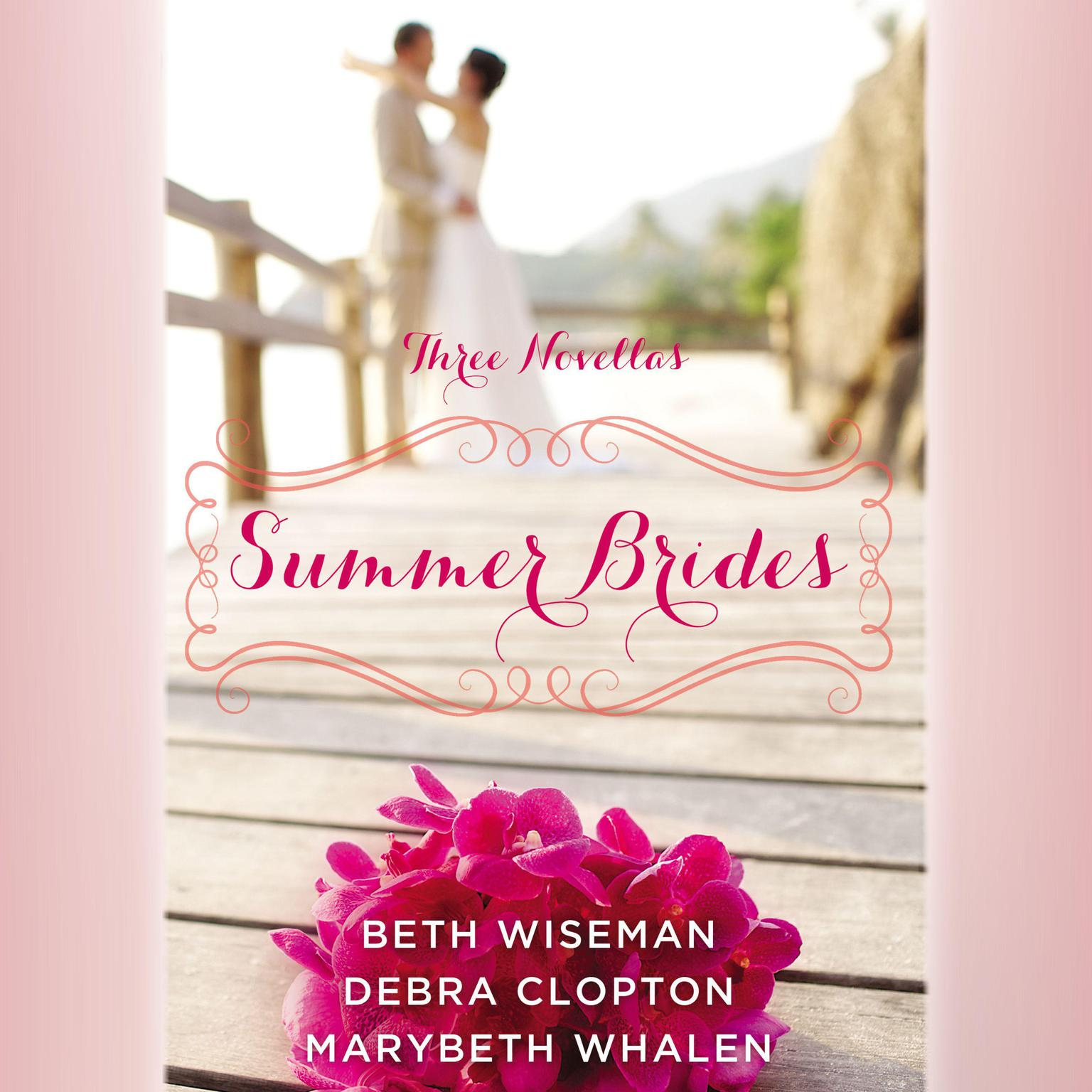 Printable Summer Brides: A Year of Weddings Novella Collection Audiobook Cover Art
