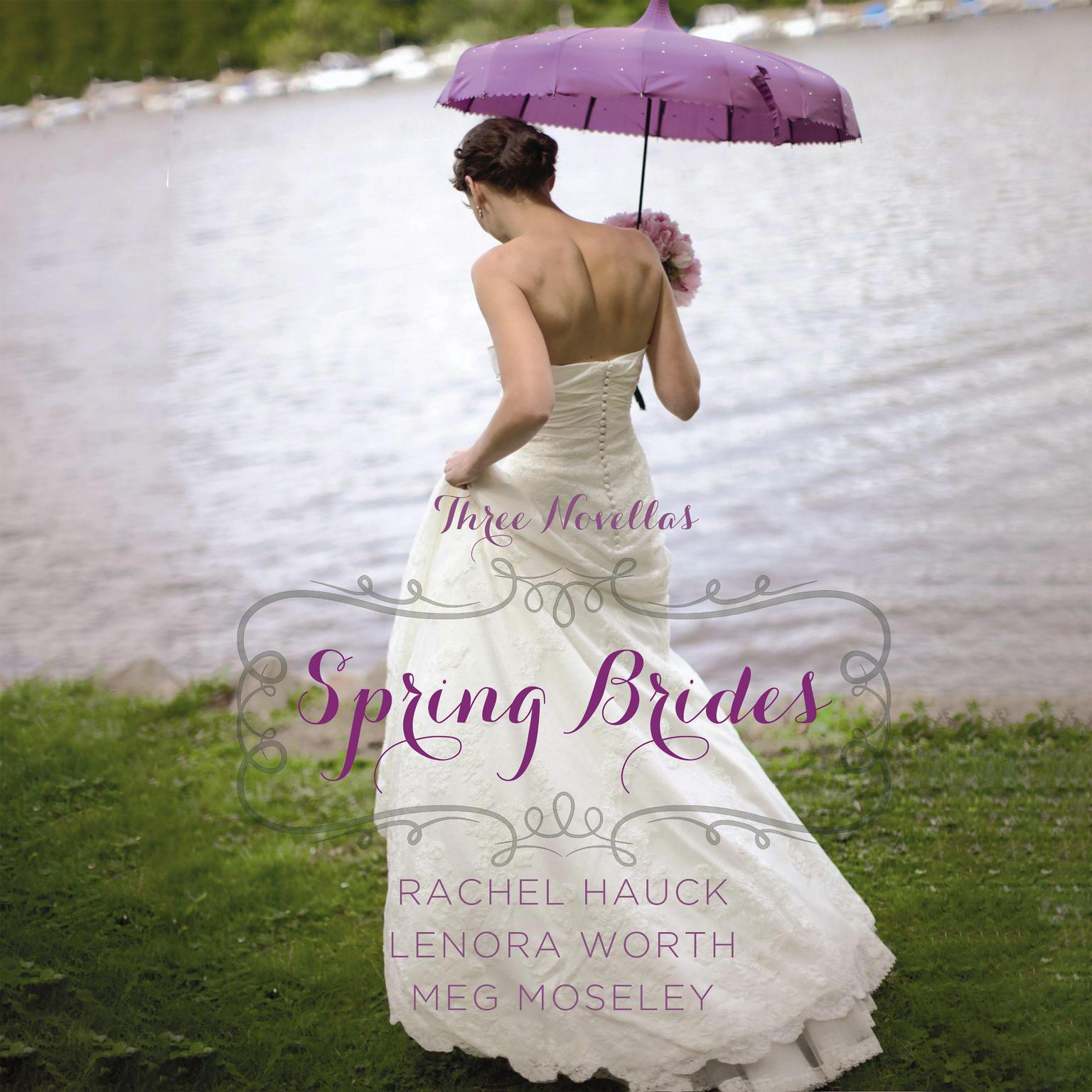 Printable Spring Brides: A Year of Weddings Novella Collection Audiobook Cover Art