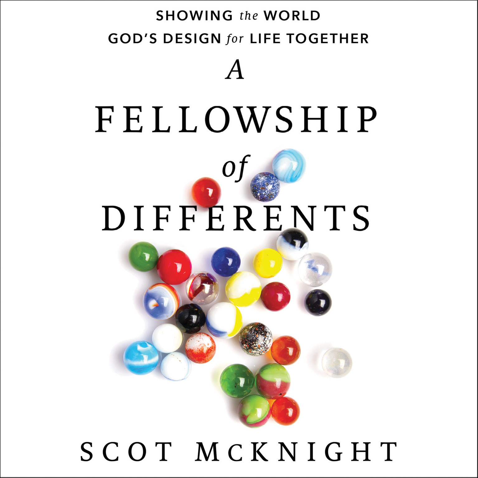 Printable A Fellowship of Differents: Showing the World God's Design for Life Together Audiobook Cover Art