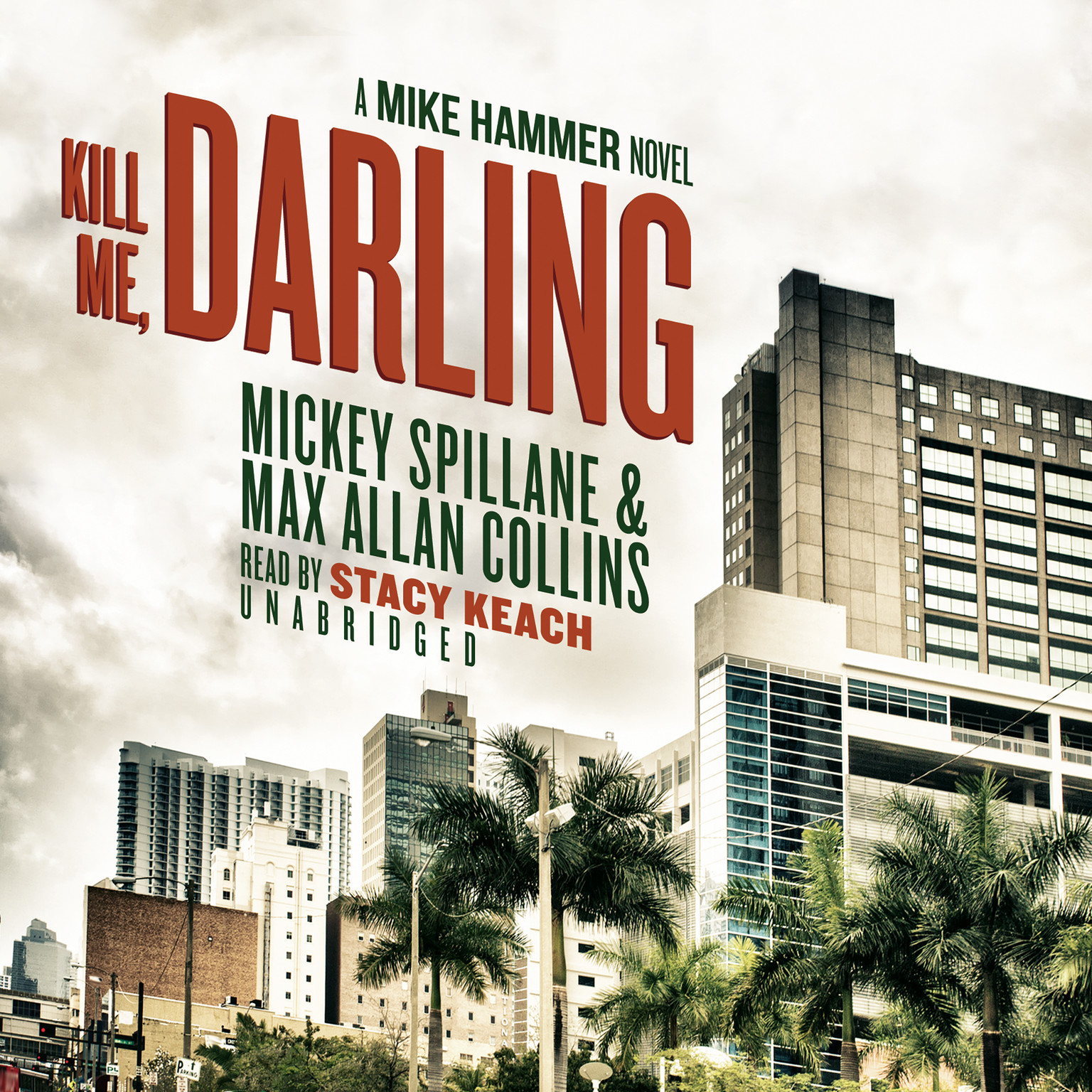 Printable Kill Me, Darling: A Mike Hammer Novel Audiobook Cover Art