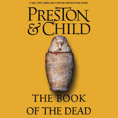 The Book of the Dead Audiobook, by Douglas Preston, Lincoln Child