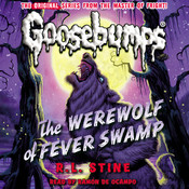 The Werewolf of Fever Swamp Audiobook, by R. L. Stine