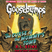 The Curse of the Mummy's Tomb Audiobook, by R. L. Stine