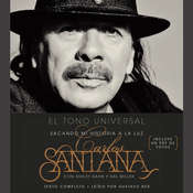 El Tono Universal: Mi Historia en la Luz Audiobook, by Carlos Santana