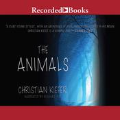 The Animals: A Novel, by Christian Kiefer