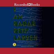 I Am Radar Audiobook, by Reif Larsen