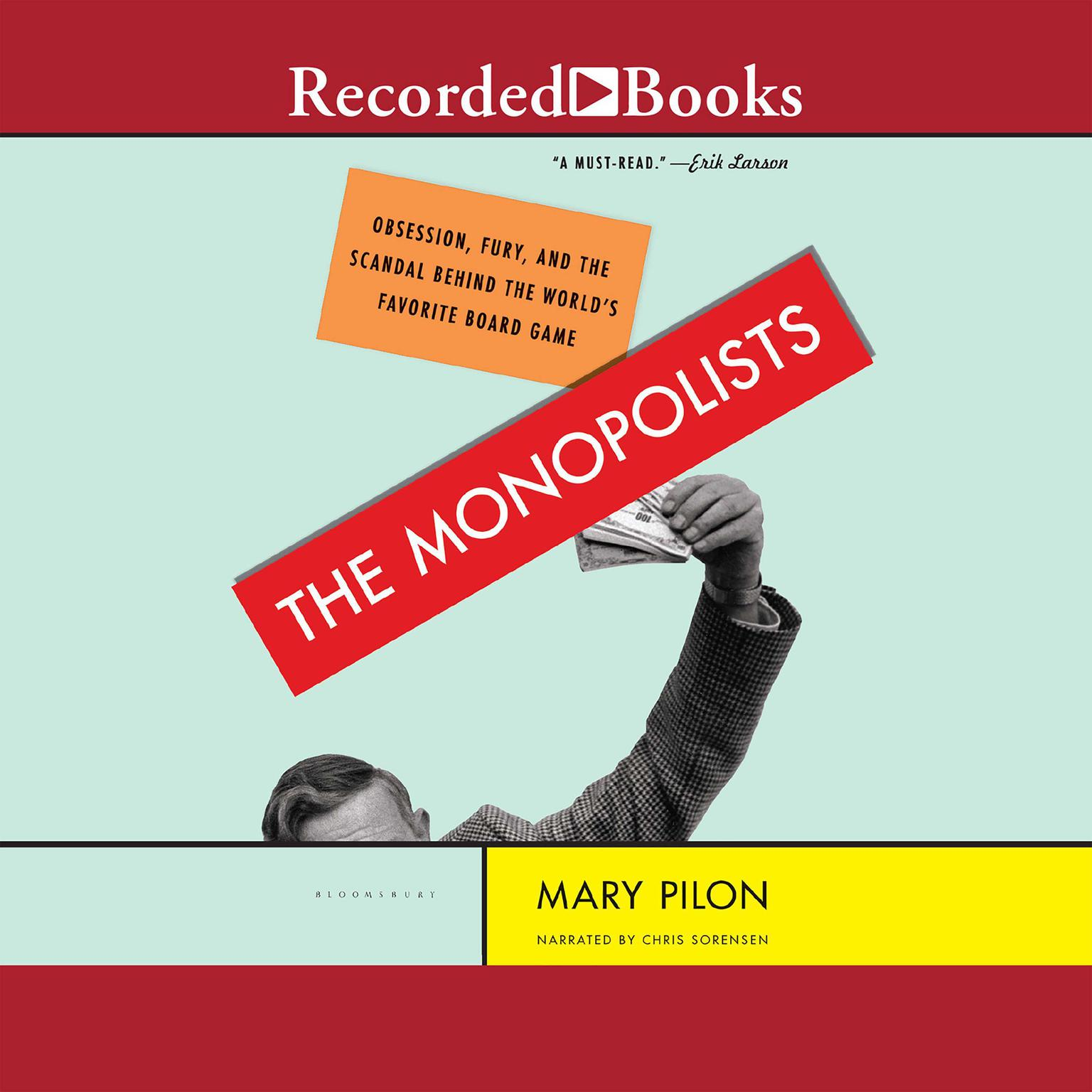 Printable The Monopolists: Obsession, Fury, and the Scandal behind the World's Favorite Board Game Audiobook Cover Art