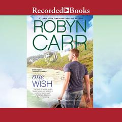 One Wish Audiobook, by Robyn Carr