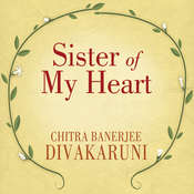 Sister of My Heart Audiobook, by Chitra Banerjee Divakaruni