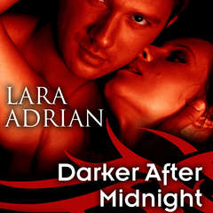 Darker after Midnight Audiobook, by Lara Adrian