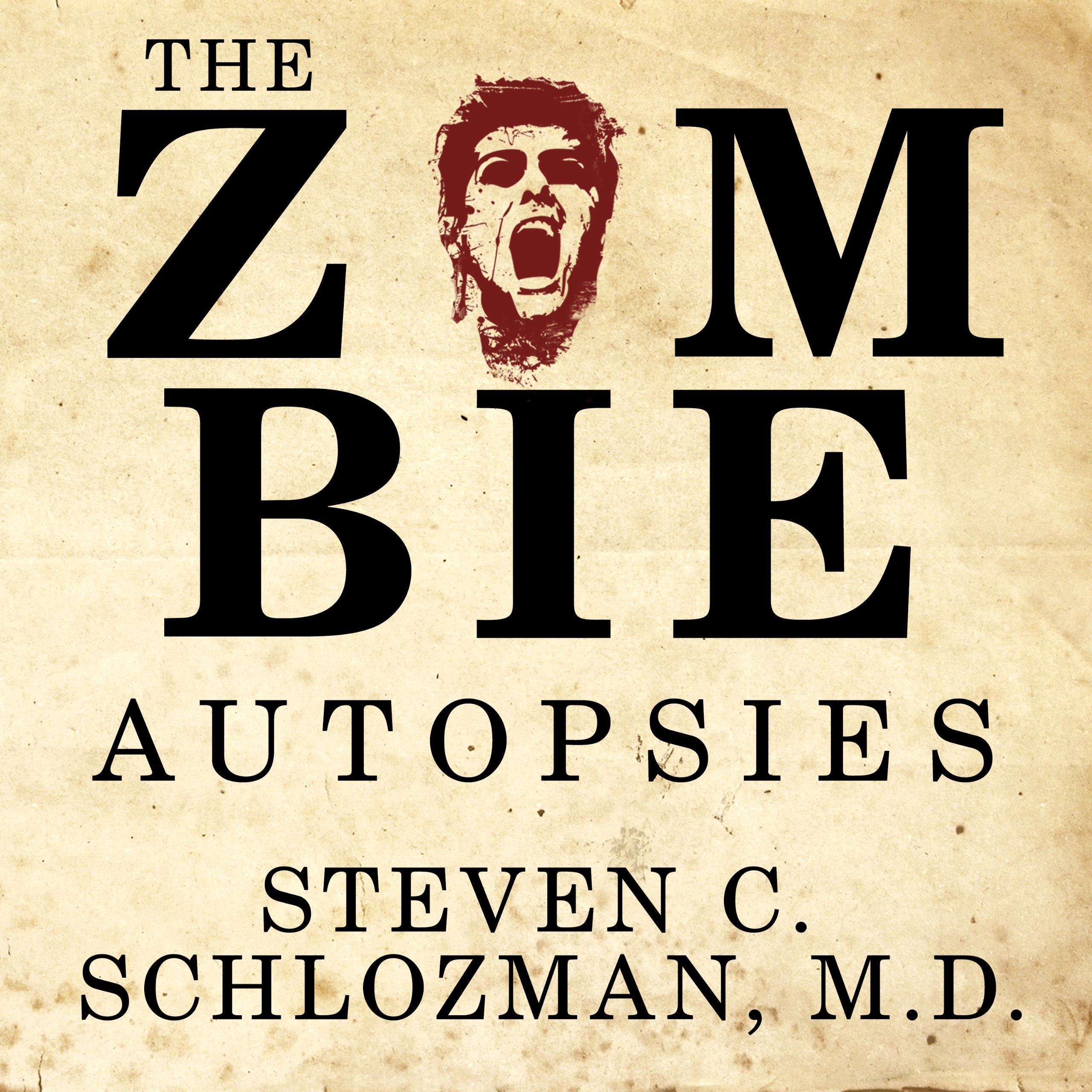 Printable The Zombie Autopsies: Secret Notebooks from the Apocalypse Audiobook Cover Art