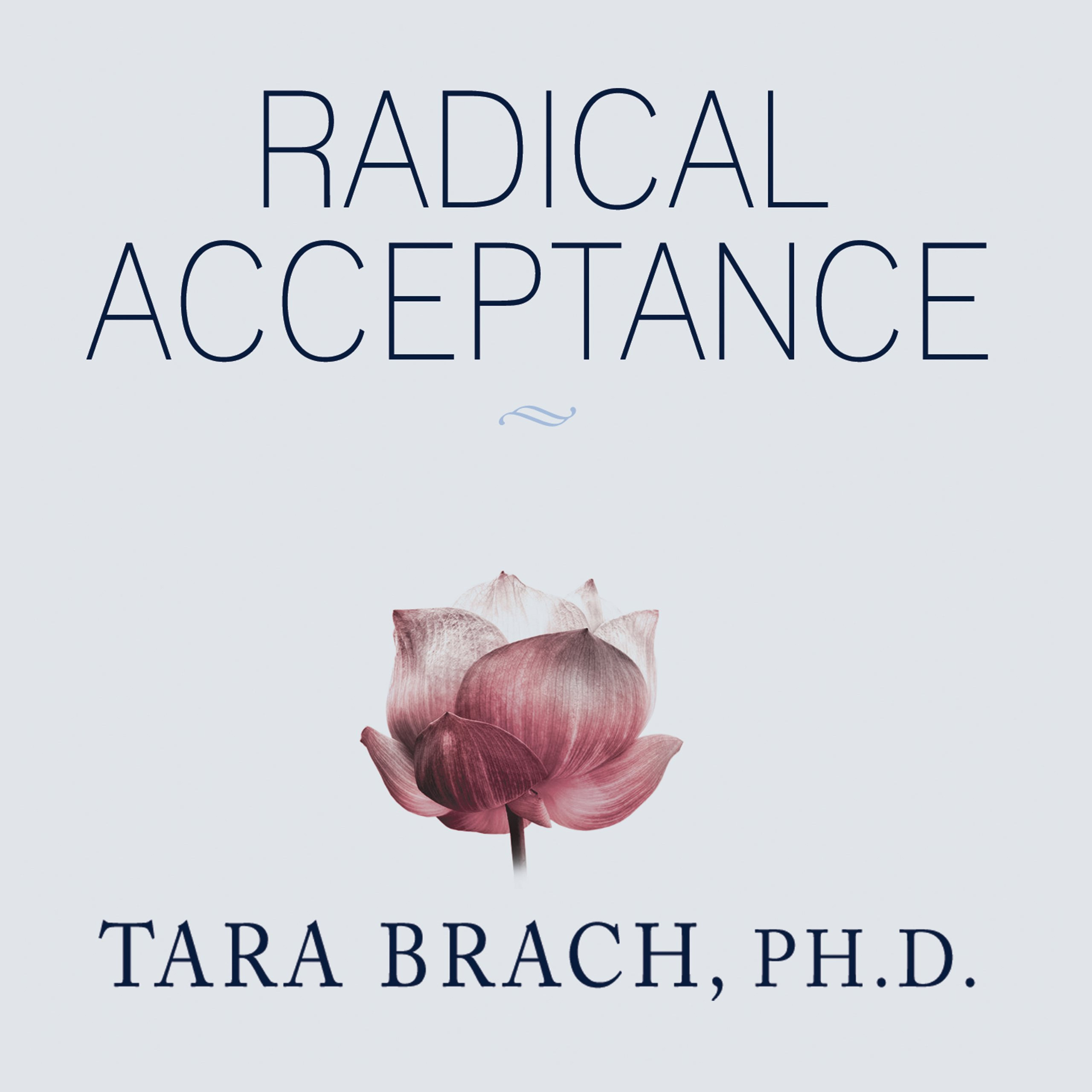 Printable Radical Acceptance: Embracing Your Life with the Heart of a Buddha Audiobook Cover Art