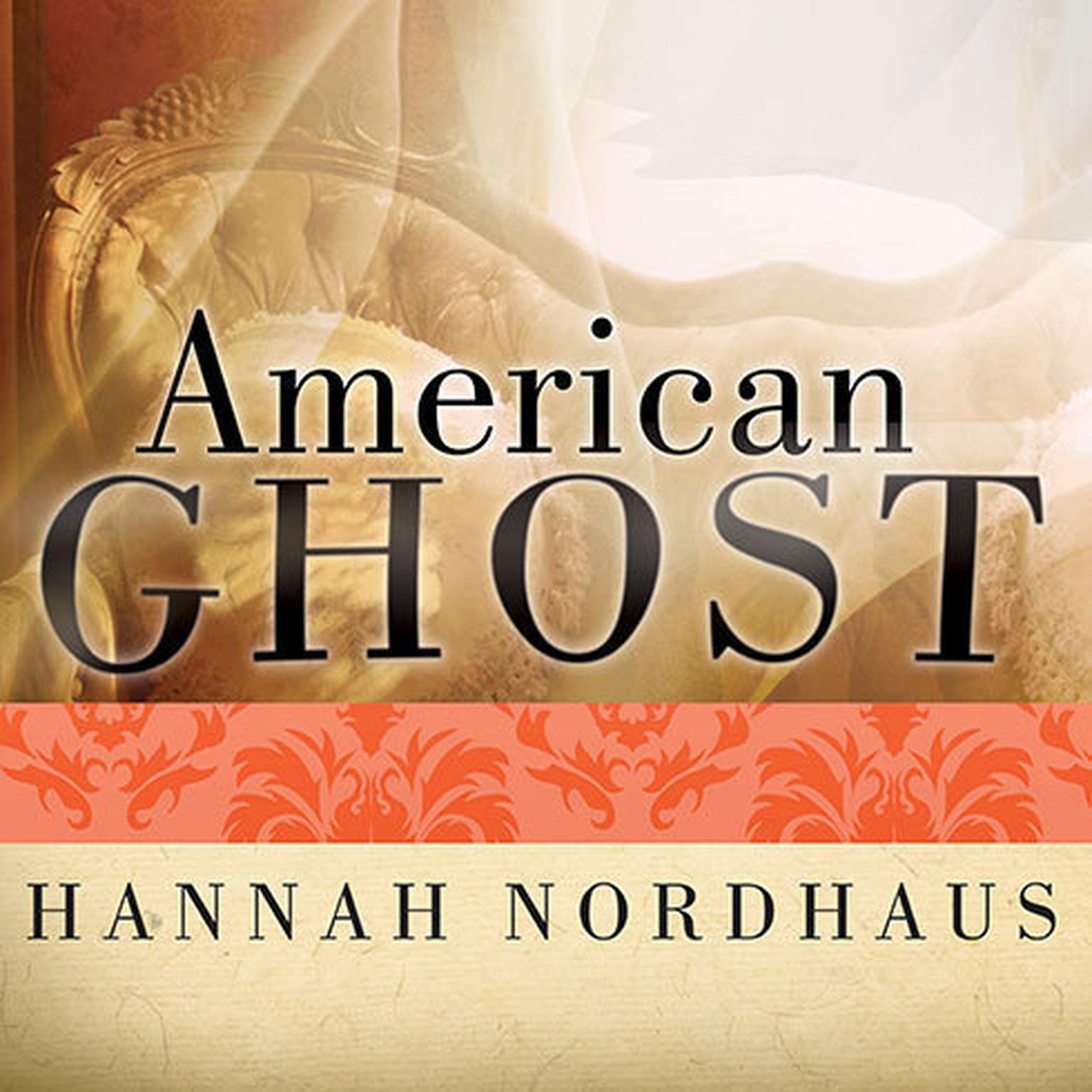 Printable American Ghost: A Family's Haunted Past in the Desert Southwest Audiobook Cover Art
