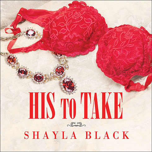 Printable His to Take: A Wicked Lovers Novel Audiobook Cover Art