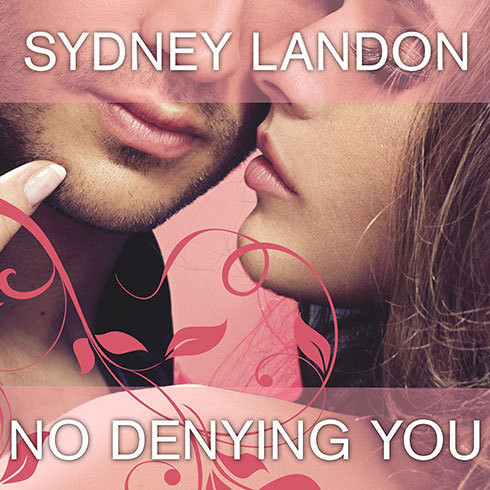 Printable No Denying You Audiobook Cover Art