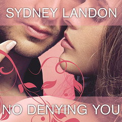 No Denying You Audiobook, by Sydney Landon