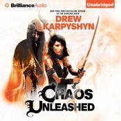 Chaos Unleashed, by Drew Karpyshyn