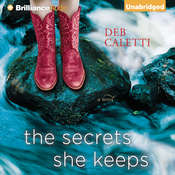 The Secrets She Keeps: A Novel Audiobook, by Deb Caletti