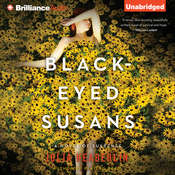 Black-Eyed Susans: A Novel of Suspense Audiobook, by Julia Heaberlin