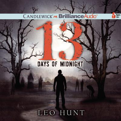 Thirteen Days of Midnight Audiobook, by Leo Hunt