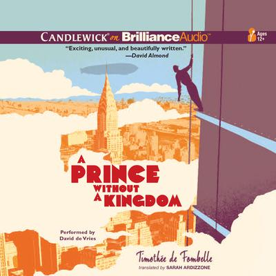 A Prince without a Kingdom Audiobook, by Timothée de Fombelle