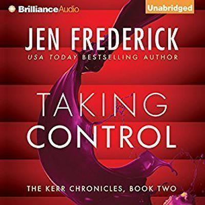 Taking Control Audiobook, by Jen Frederick