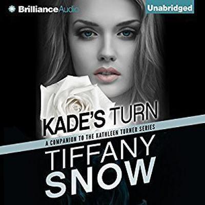 Kades Turn Audiobook, by Tiffany Snow