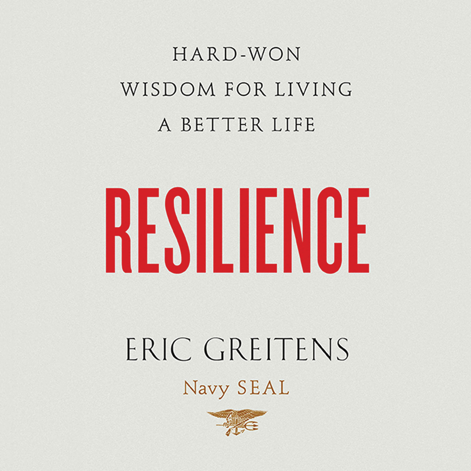 Printable Resilience: Hard-Won Wisdom for Living a Better Life Audiobook Cover Art
