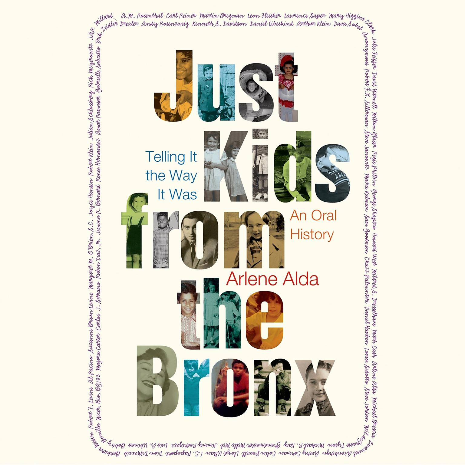 Printable Just Kids from the Bronx: Telling It the Way It Was: An Oral History Audiobook Cover Art