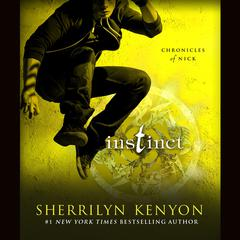 Instinct: Chronicles of Nick Audiobook, by Sherrilyn Kenyon