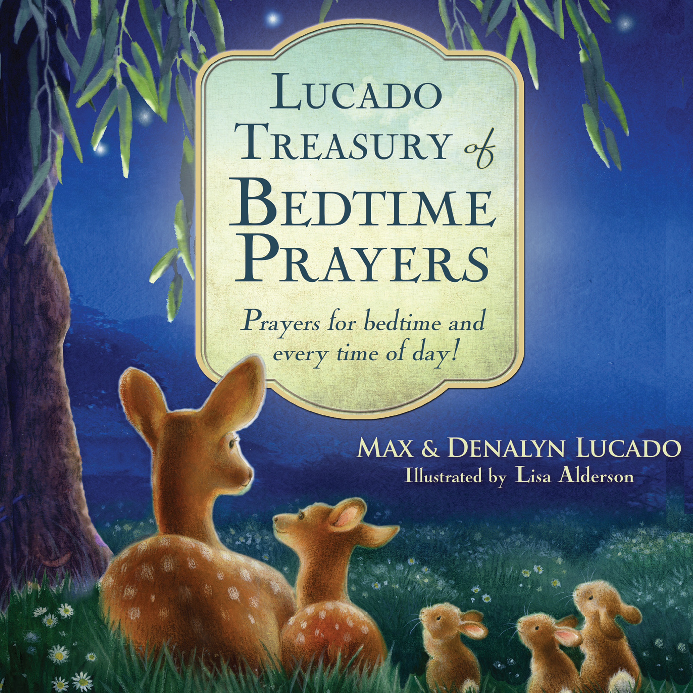 Printable Lucado Treasury of Bedtime Prayers: Prayers for Bedtime and Every Time of Day! Audiobook Cover Art