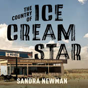 The Country of Ice Cream Star, by Sandra Newman
