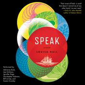 Speak: A Novel Audiobook, by Louisa Hall