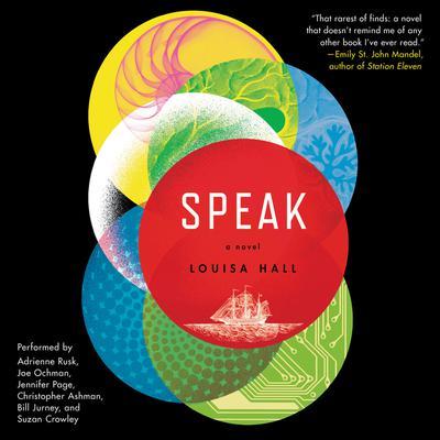 Speak: A Novel Audiobook, by Louisa Hall
